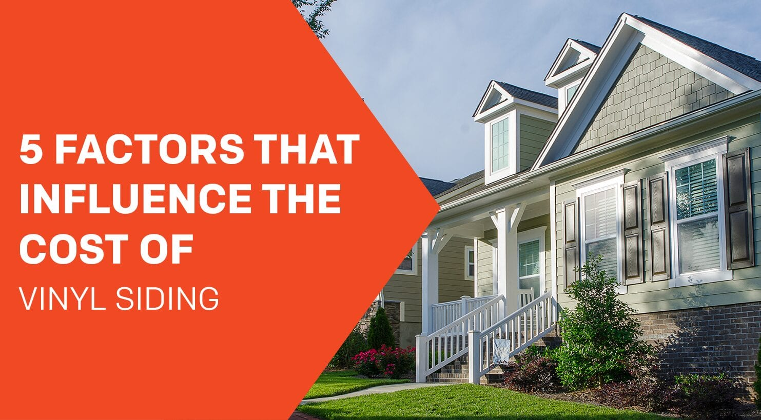 5 Factors That Influence The Cost Of Vinyl Siding