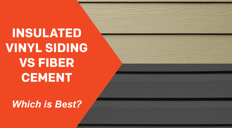 Insulated Vinyl Siding Vs Fiber Cement Which Is Best