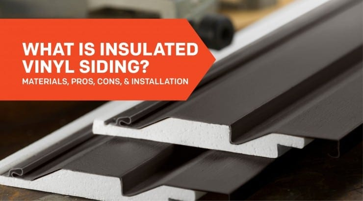 WHAT IS INSULATED VINYL SIDING